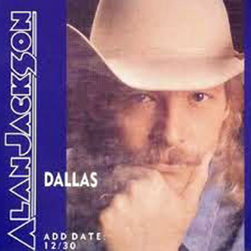 Dallas - Alan Jackson