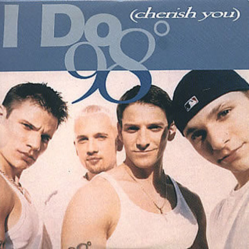 I Do (Cherish You) - 98 Degrees