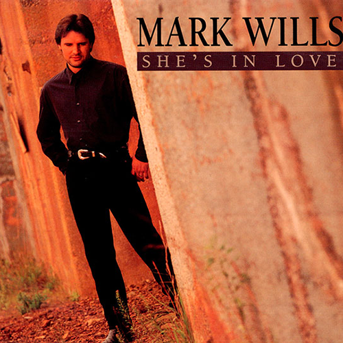 She's In Love - Mark Wills