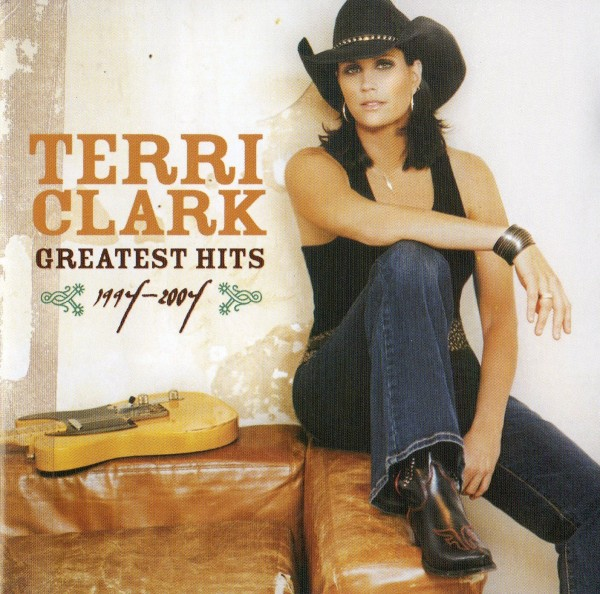 Greatest Hits 1994 - 2004 - Terri Clark